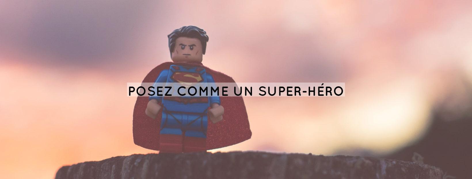 posez comme un super-héro