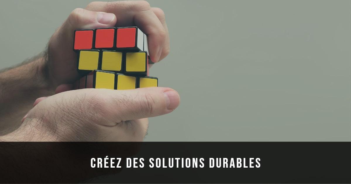 créez des solutions durables